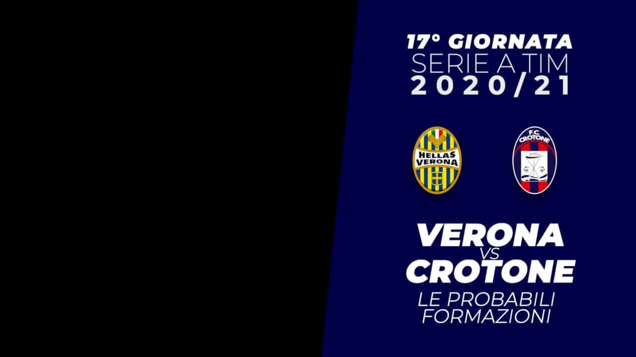 Serie A 2020-21: Verona - Crotone le probabili formazioni -  ZonaCalcioFaidate